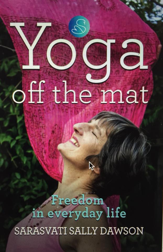 Yoga Off the Mat, Freedom in Everyday Life - book